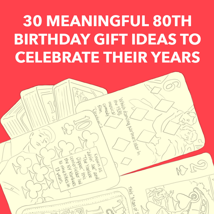 30 Meaningful 80th Birthday Gift Ideas