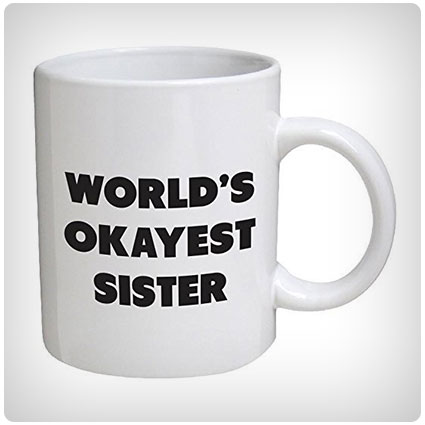 World's Okayest Sister Mug