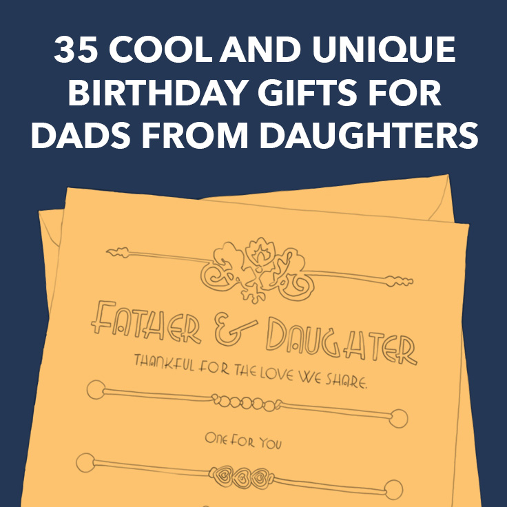 35 Cool And Unique Birthday Gifts For