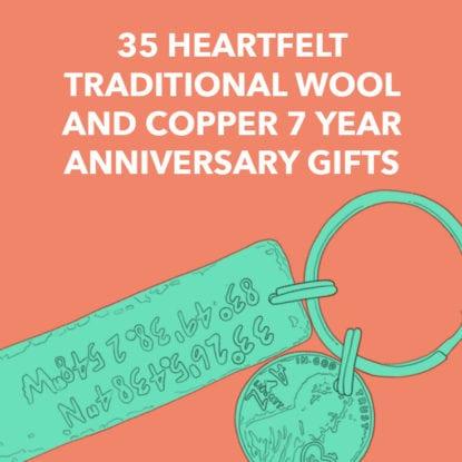 7 Year Anniversary Gifts