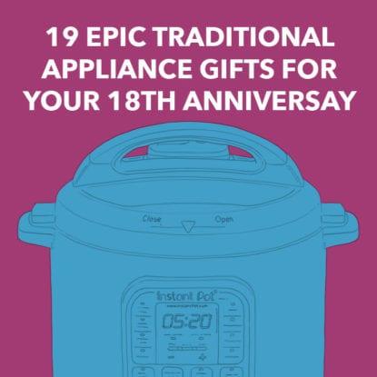 18th Anniversary Gift Ideas