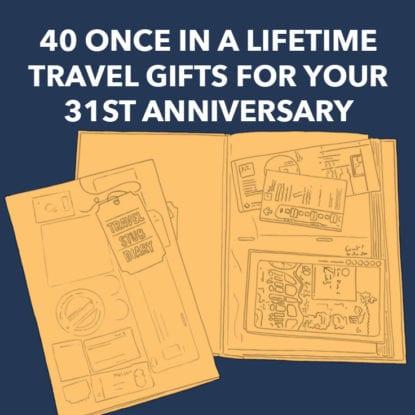 31st Anniversary Gift Ideas