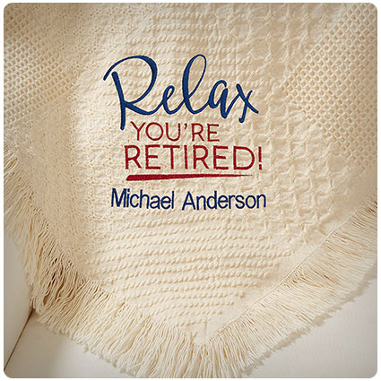 Relax You're Retired Personalized Afghan