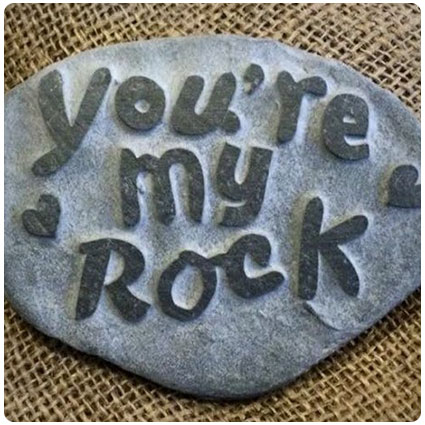 You're my Rock Hand Carved Stone