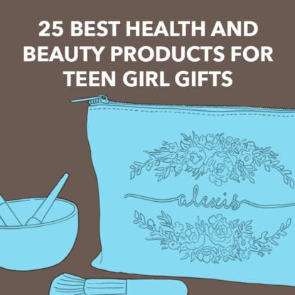 Health and Beauty Products for Teen Girls