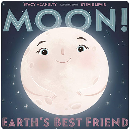 Moon Earth's Best Friend Book