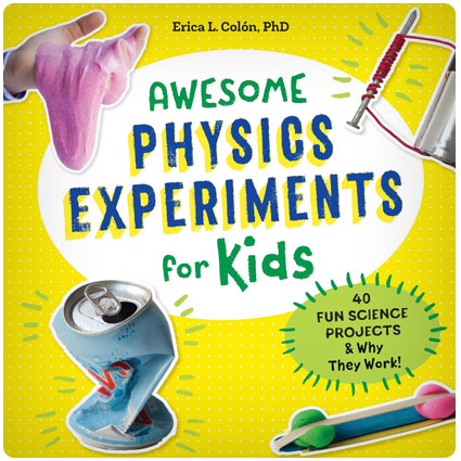 Awesome Physics Experiments for Kids