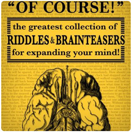 The Greatest Collection of Riddles & Brain Teasers