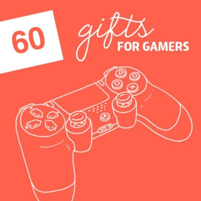60 Cool Gifts for Gamers- of all ages.