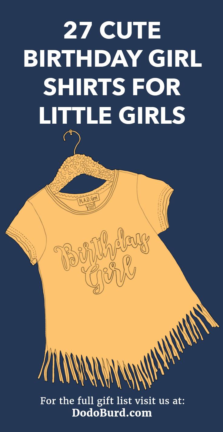 Cute birthday shirts for girls.