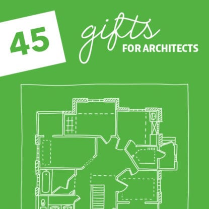 45 Creative Gifts for Architects- and aspiring designers.