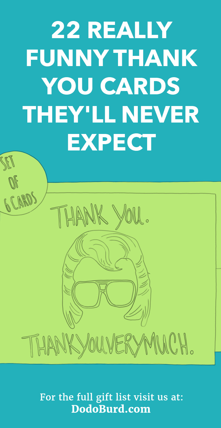 Hilarious thank you cards for any occasion.