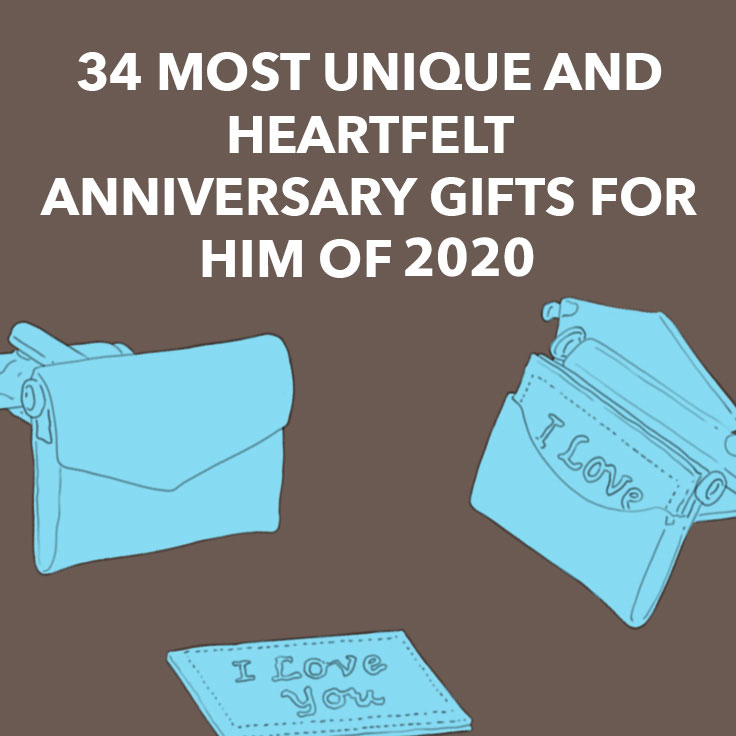 34 Most Unique And Heartfelt Anniversary Gifts For Him Of 2020 Dodo Burd