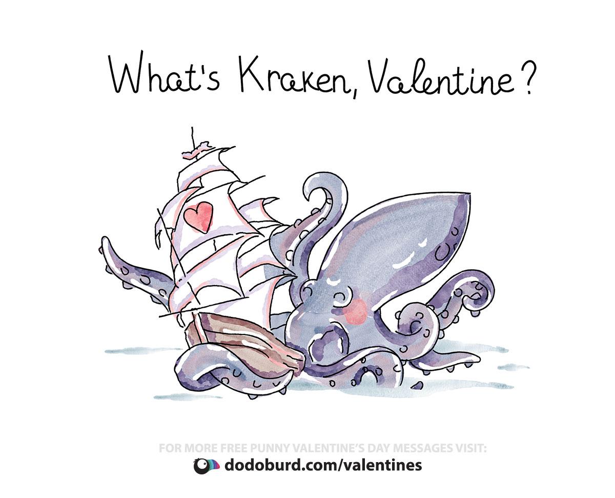 What's Kraken, Valentine?