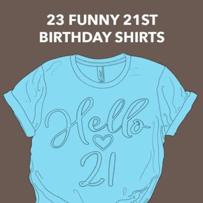 21st Birthday Shirts