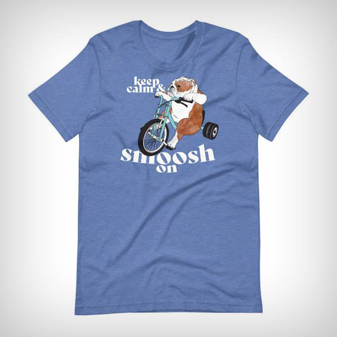Keep Calm and Smoosh on Bulldog on a Trike Shirt