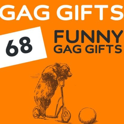 68 Hilarious Gag Gifts That Will Make Them ROFL