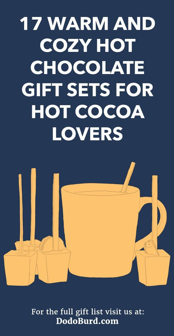 17 Warm and Cozy Hot Chocolate Gift Sets for Hot Cocoa Lovers