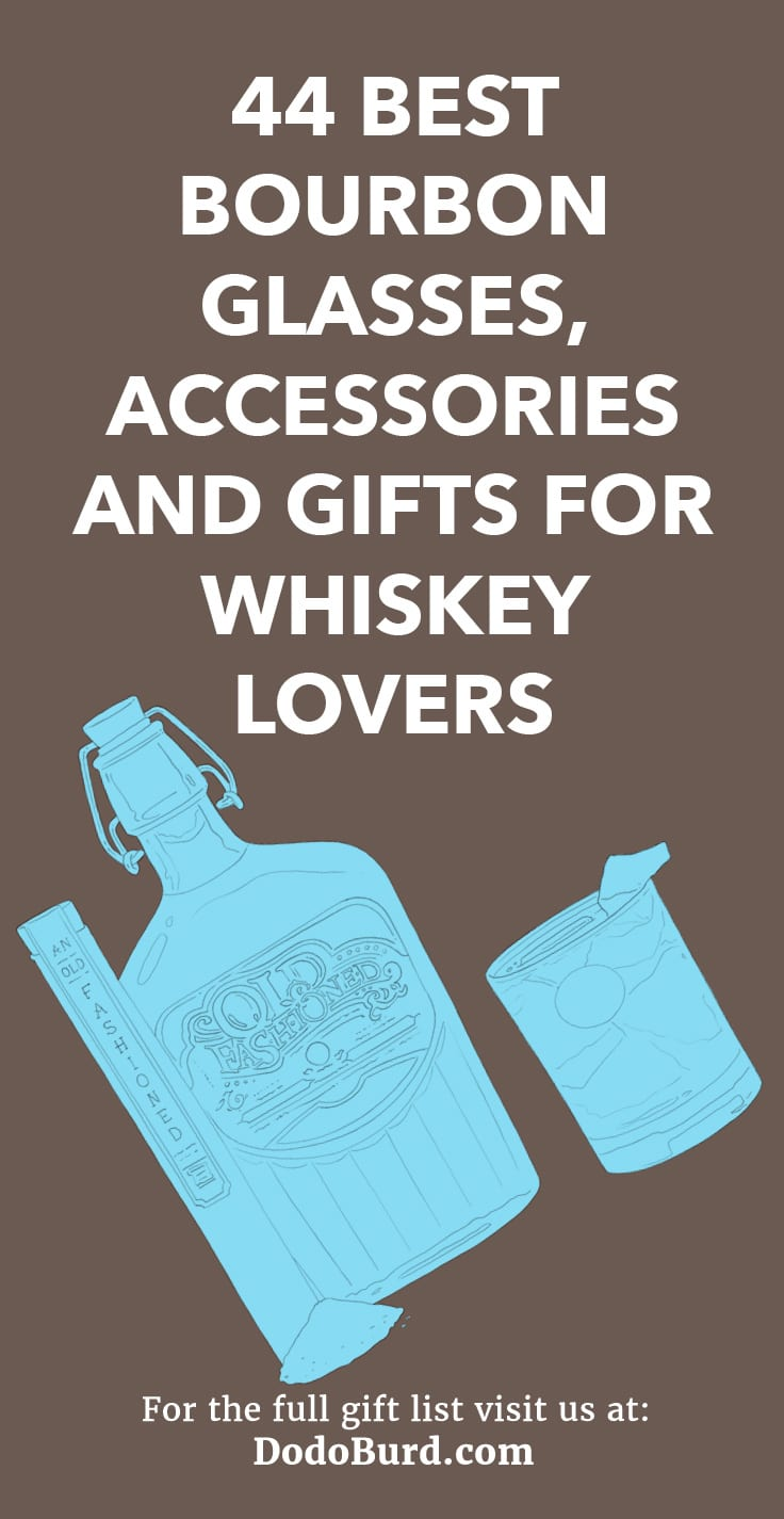 44 Best Bourbon Glasses, Accessories and Gifts for Whiskey Lovers